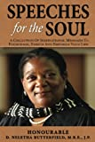 Speeches for the Soul: A Collection Of Inspirational Messages To  Encourage, Enrich And Empower Your Life
