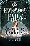 Ascending Darkness (Havenwood Falls High Book 22)
