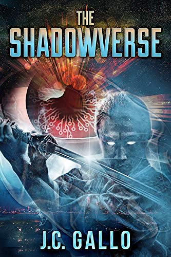The Shadowverse: A YA Sci-Fi Superhero Adventure by [Gallo, J.C., Gallo, Francesca]