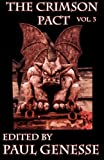 img - for The Crimson Pact: Volume Three (Volume 3) book / textbook / text book