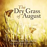The Dry Grass of August
