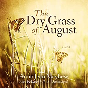 The Dry Grass of August Audiobook