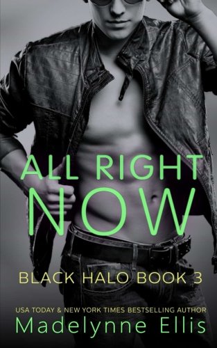 Download All Right Now (Black Halo) (Volume 3) PDF