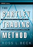 The Gartley Trading Method: New Techniques To Profit from the Market's Most Powerful Formation (Wiley Trading)