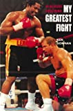 img - for My Greatest Fight book / textbook / text book
