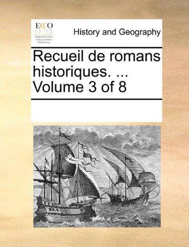 Download Recueil de romans historiques. ...  Volume 3 of 8 (French Edition) PDF