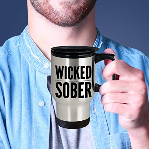 Wicked Sober Stainless Steel Insulated Travel Mug W Lid Coffee Cup Funny Sobriety Gift For Men & Women One Year Sober Sobriety Anniversary 14 Oz ()
