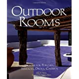 Outdoor Rooms: Design for Porches, Terraces, Decks, Gazebos