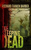 The Sleeping Dead {Signed Limited Edition}