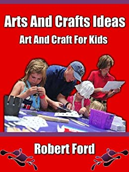 Arts and crafts ideas art and craft for kids kindle for Amazon arts and crafts for kids