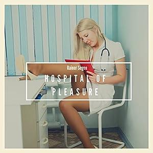 Hospital of Pleasure Audiobook