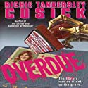 Overdue Audiobook by Richie Tankersley Cusick Narrated by Judith West