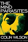 The Mind Parasites: The Supernatural Metaphysical Cult Thriller