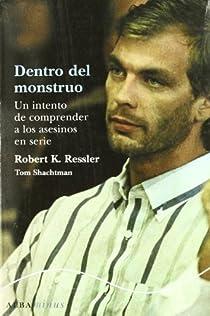 Dentro del monstruo par Ressler