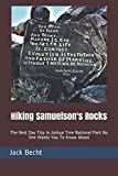 img - for Hiking Samuelson's Rocks: The Best Day Trip In Joshua Tree National Park No One Wants You To Know About book / textbook / text book