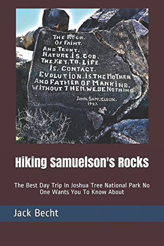 Hiking Samuelson's Rocks: The Best Day Trip In Joshua Tree National Park No One Wants You To Know About