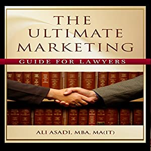 The Ultimate Marketing Guide for Lawyers Audiobook