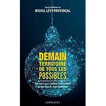Demain, territoire de tous les possibles (French Edition)