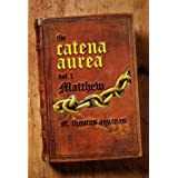 Catena Aurea Vol. 1 - The Gospel of Matthew