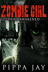 Zombie Girl: Dead Awakened