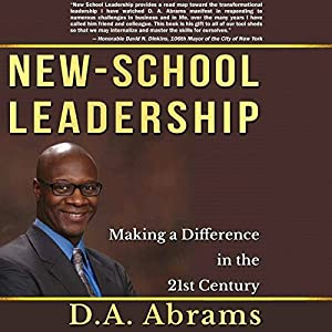 New-School Leadership: Making a Difference in the 21st Century Audiobook