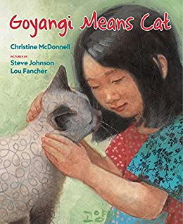Goyangi Means Cat by [McDonnell, Christine]