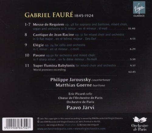Faure: Requiem . Cantique de Jean Racine . Super Flumina Babylonis . Pavane . Elégie