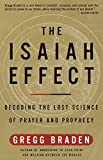 The Isaiah Effect: Decoding the Lost Science of