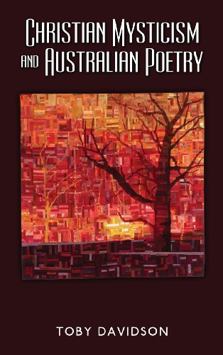 Christian Mysticism and Australian Poetry by Toby Davidson