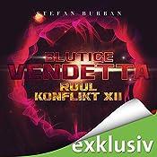 Blutige Vendetta (Der Ruul-Konflikt 12) | Stefan Burban