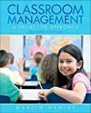By Martin Henley - Classroom Management: A Proactive Approach: 2nd (second) Edition