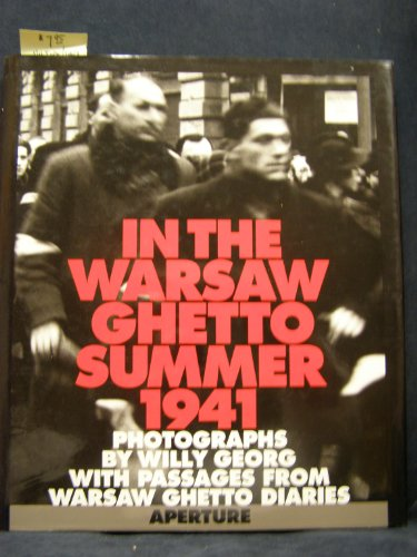 (In the Warsaw Ghetto: Summer 1941)