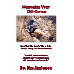 Managing Your CIO Career