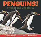 Penguins!, Laurence Pringle, 162091591X