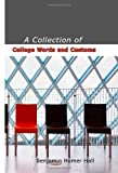 A Collection of College Words and Customs, Benjamin Homer Hall, 1426492243