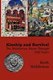 Kinship and Survival, Keith Middlemas, 1845300645