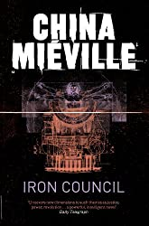 Iron Council (New Crobuzon 3)