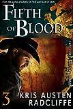 Fifth of Blood : Fate ~ Fire ~ Shifter ~ Dragon, Radcliffe, Kris Austen, 1939730112