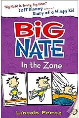 Big Nate in the Zone (Big Nate, Book 6) Paperback