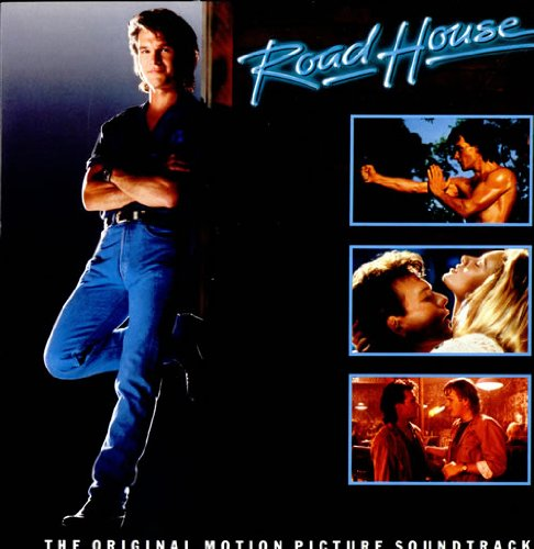 Bob Seger - Road House: The Original Motion Picture Sountrack - Zortam Music