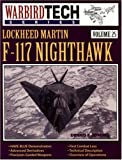 Lockheed Martin F-117 Nighthawk, Dennis R. Jenkins, 1580070205