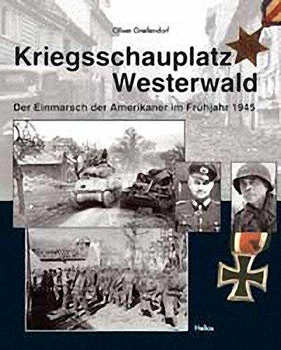 Kriegsschauplatz Westerwald: Einmarsch der US-Truppen im Frühjahr 1945