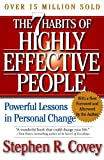The 7 Habits of Highly Effective People, Stephen R. Covey, 1417656646