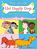 Hot Diggity Dogs (Ready, Set, Dogs!)