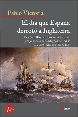 El Día Que España Derrotó Inglaterra by Pablo Victoria 2010-03-30 ...