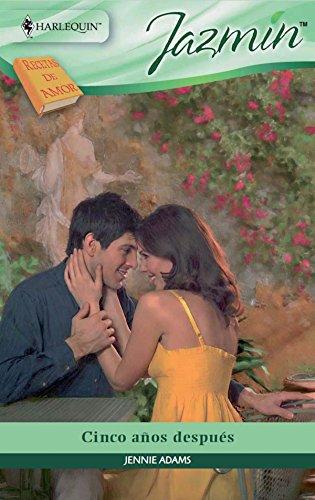 Cinco años después: Recetas de amor de Bella Rosa (6 ...