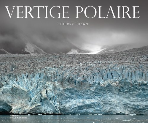 Vertige polaire ~ Thierry Suzan