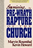 Examining the Pre-Wrath Rapture of the Church