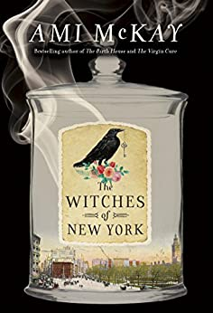 The Witches of New York by [McKay, Ami]