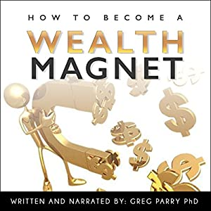 How to Become a Wealth Magnet Audiobook